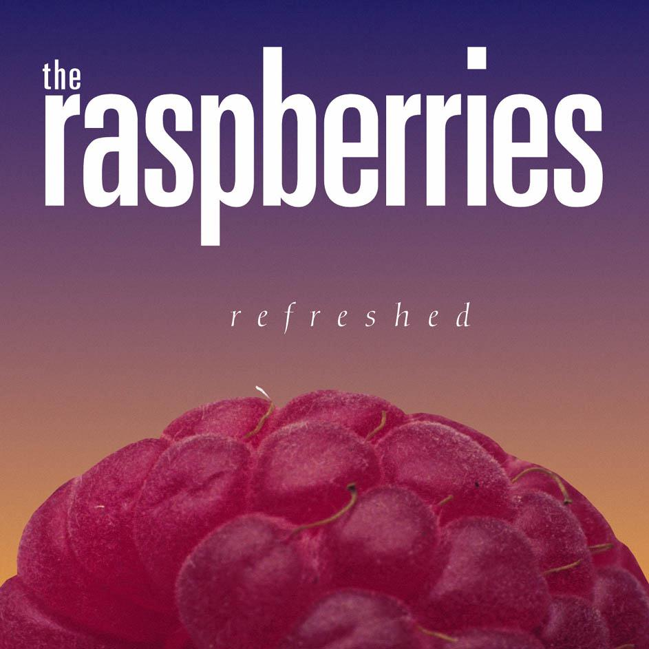 Raspberries refreshed